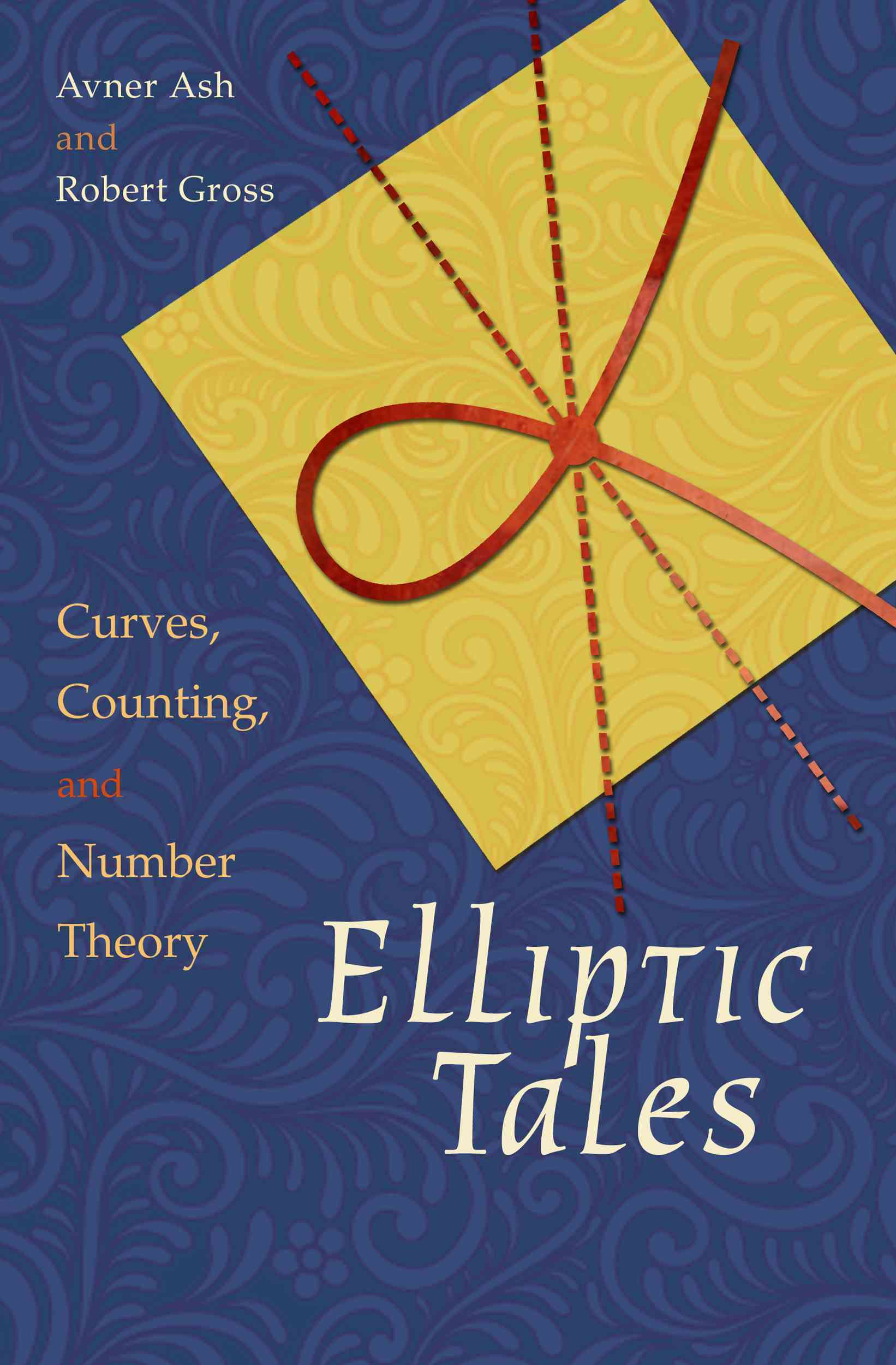 Elliptic Tales By Ash, Avner/ Gross, Robert
